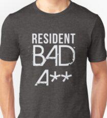 Resident Bad A** T-Shirt