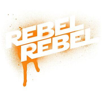 Rebel Rebel spraypaint by sixokay