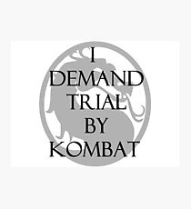 Trial by Kombat Photographic Print