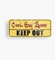 Coole Guy-Zone Metallbild