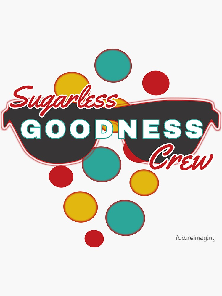 Sugarless Goodness Crew   Colorful Dots   Fun   Expressive by futureimaging