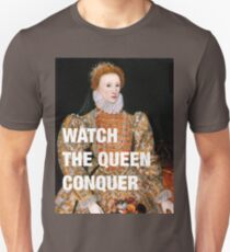 Elizabeth I — Watch the Queen Conquer T-Shirt