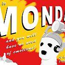 Come to Mondas! by MrDeath
