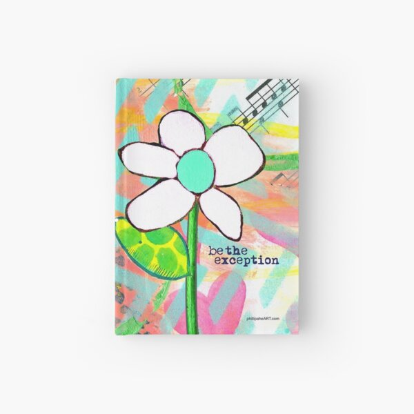 """""""Be The Exception"""" Original Design by PhillipaheART Hardcover Journal"""