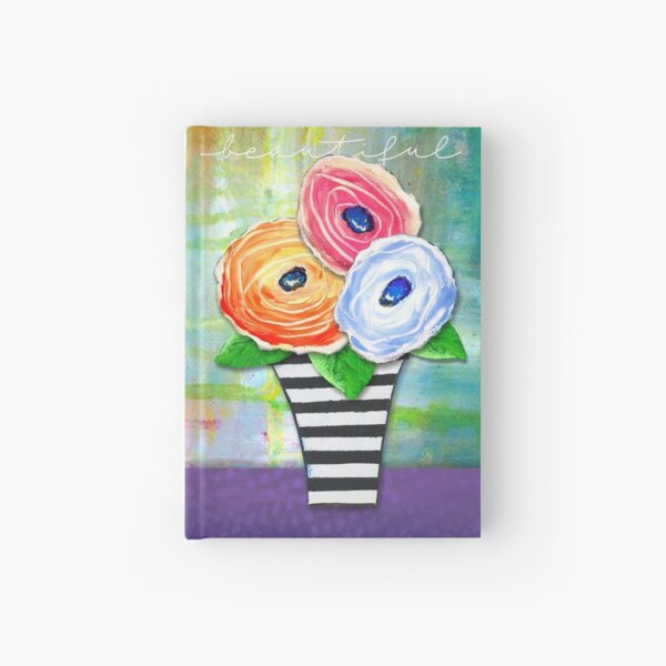"""Beautiful"" Original Design by PhillipaheART Hardcover Journal"