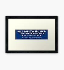 BILL & TED FOR PRESIDENT  Framed Print
