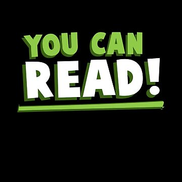 You Can Read! by blainageatrois