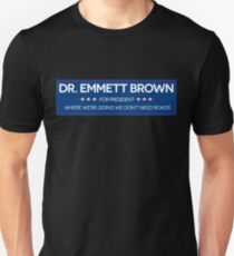DR. BROWN FOR PRESIDENT T-Shirt