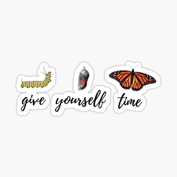 Give Yourself Time Sticker