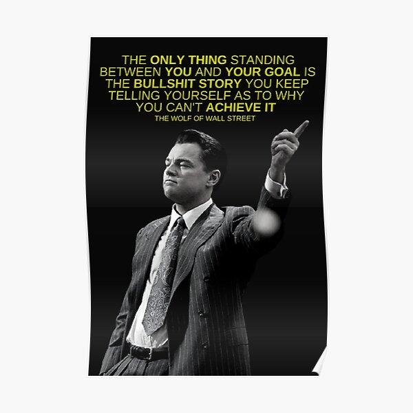 'Lo único que se interpone entre usted y su objetivo' - Wolf of Wall Street Office, Emprendedor y motivación empresarial Póster