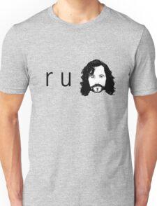 R U Sirius Unisex T-Shirt