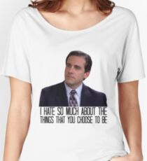 I Hate So Much About the Things That You Choose to Be Women's Relaxed Fit T-Shirt