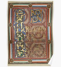 Decorated Incipit Page - Opening of Saint John's Gospel (1120 - 1140 AD) Poster