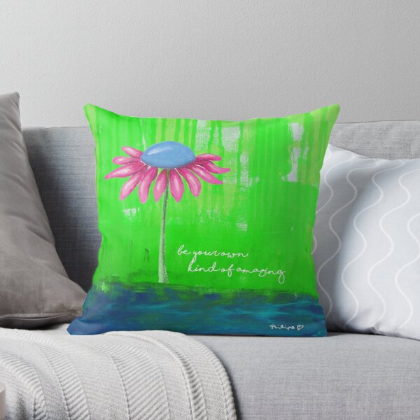 """""""Be Your Own Kind Of Amazing"""" Original design by PhillipaheART Throw Pillow"""