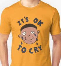 It's Ok to Cry Unisex T-Shirt