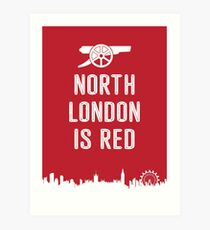 Arsenal FC - North London is Red Art Print