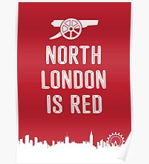 Arsenal FC - North London is Red Poster