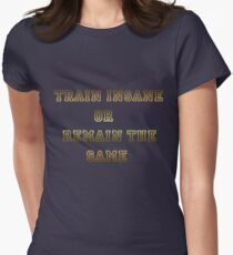 TRAIN INSANE Women's Fitted T-Shirt
