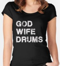 God Wife Drums - Christian Musician Drummer T Shirt Women's Fitted Scoop T-Shirt