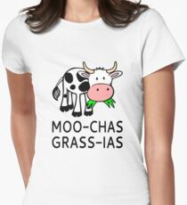Moo-chas Grass-ias (Muchas Gracias) Women's Fitted T-Shirt