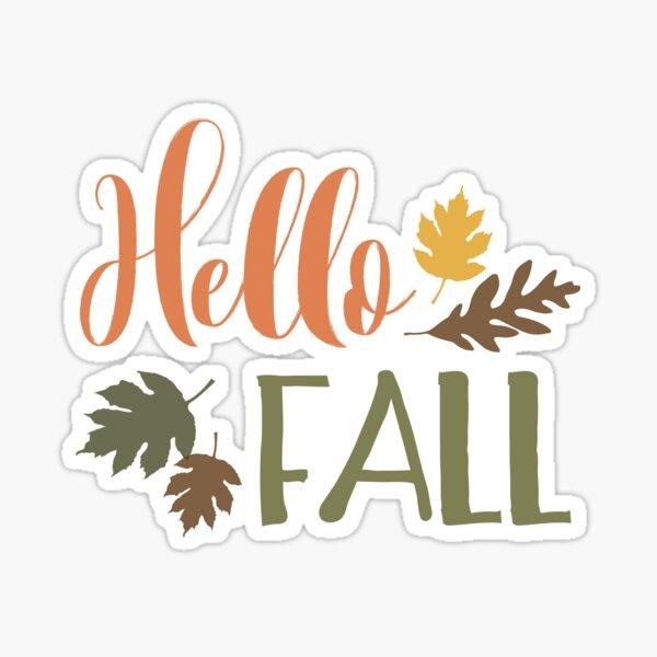 Hello Fall - © GraphicLoveShop Sticker