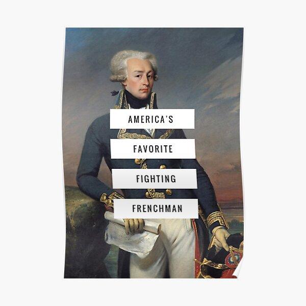 Lafayette- America's Fav Fighting Frenchman  Poster