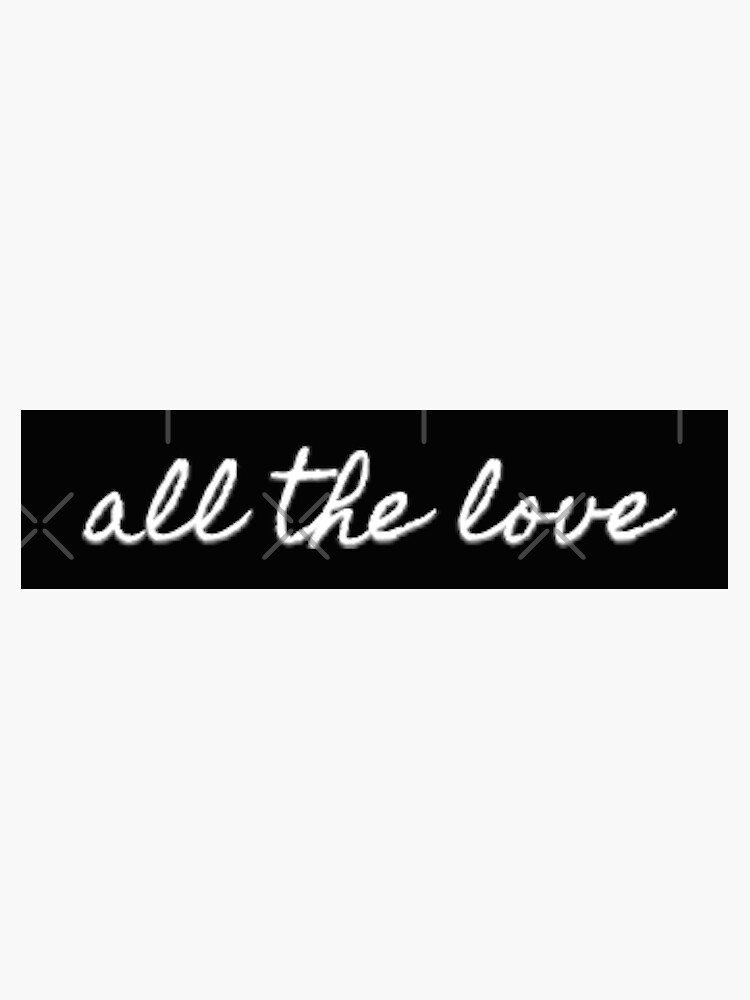 All the love - H by emmadk