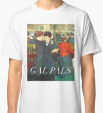 Gal Pals Classic T-Shirt