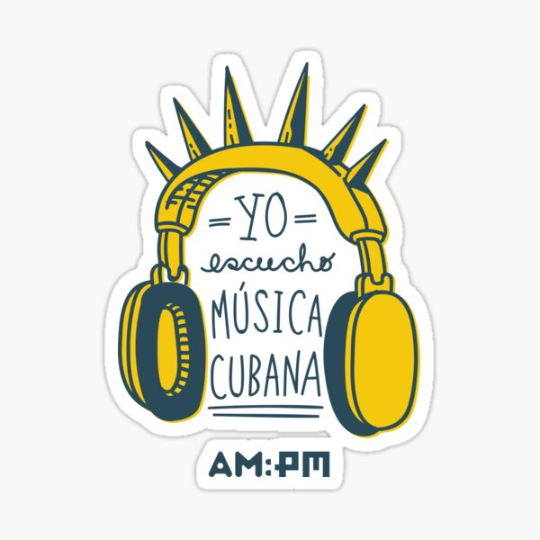 I listen to Cuban music (punk) Sticker