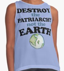 Destroy the Patriarchy not the earth Contrast Tank