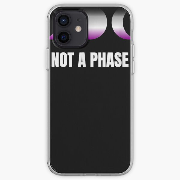 Not A Phase Moon Luna Asexual LGBT Pride Equality Respect iPhone Soft Case
