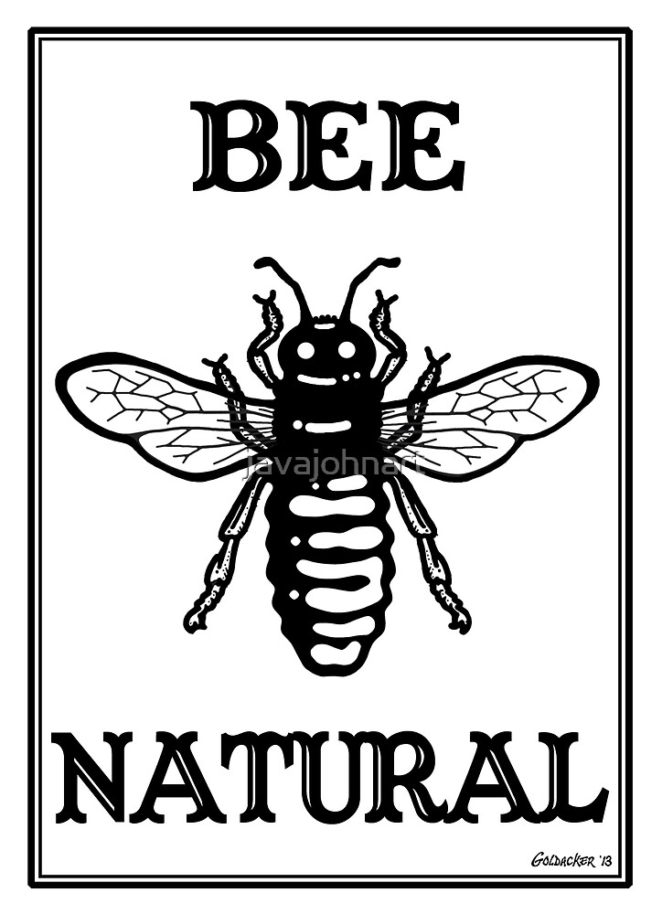 Bee Natural by javajohnart