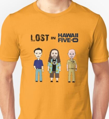 Lost in hawaii five-0 T-Shirt