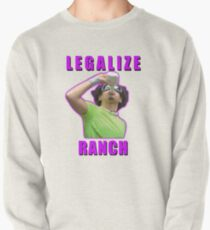 Legalize Ranch Version 1 Pullover