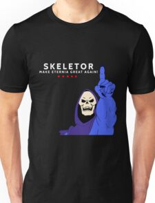 Skeletor 2016 - Make Eternia Great Again! Unisex T-Shirt