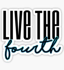 Live the Fourth Sticker