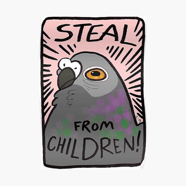 Steal From Children! Poster