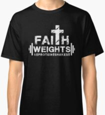 070792c3 Faith Weights and Protein Shakes - Christian Fitness Gym T Shirt Classic T- Shirt