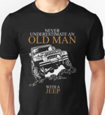7cde193d124 Never Underestimate An Old Man Jeep T-shirts Unisex T-Shirt