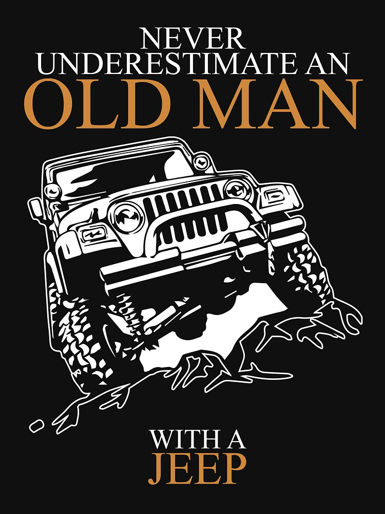 Never Underestimate An Old Man Jeep Tshirts TShirts  Hoodies - Jeep t shirt design