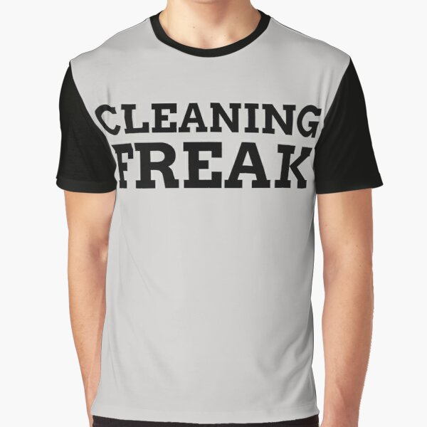 Cleaning Freak Graphic T-Shirt