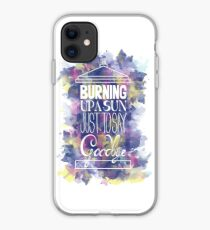 Burning Up A Sun Just To Say Goodbye iphone case