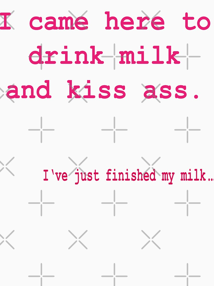 Drink milk and kiss ass warning 2 von Exilant