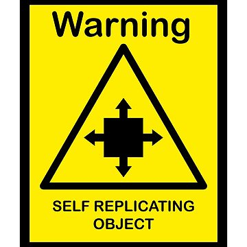 SCP Warning - Self Replicating Object by xebec