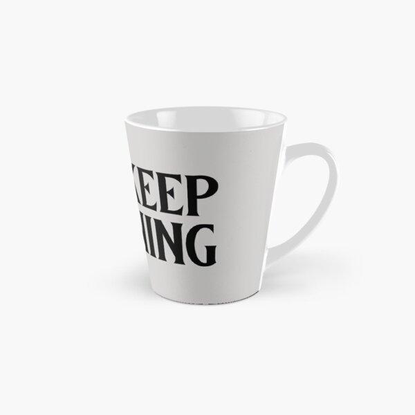 Just keep Cleaning Tall Mug