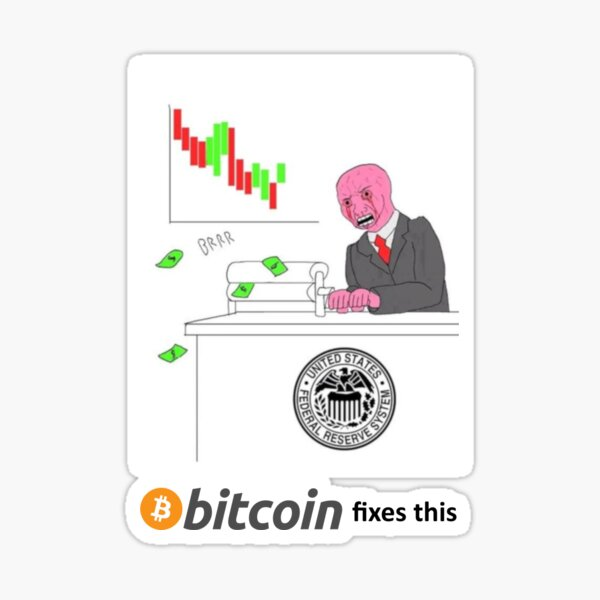United States Federal Reserve System - Bitcoin Fixes This Sticker