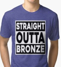 Straight Outta Bronze Tri-blend T-Shirt