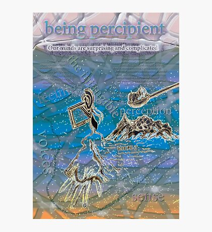 Being percipient Photographic Print