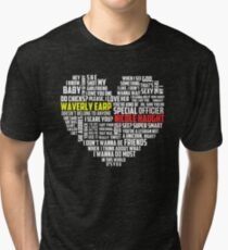 Wayhaught quotes - best of ; Tri-blend T-Shirt