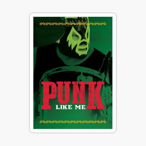 Punk Like Me - Chupacabra  Sticker